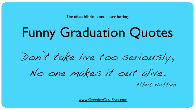 Funny Graduation Quotations for Yearbook