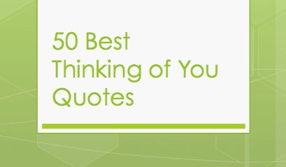 50 Best Thinking Of You Quotes Husband Wife Boyfriend And More