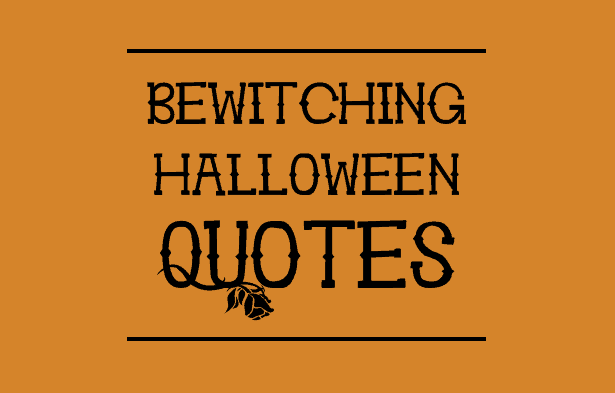 High Quality Bewitching Halloween Quotes Image
