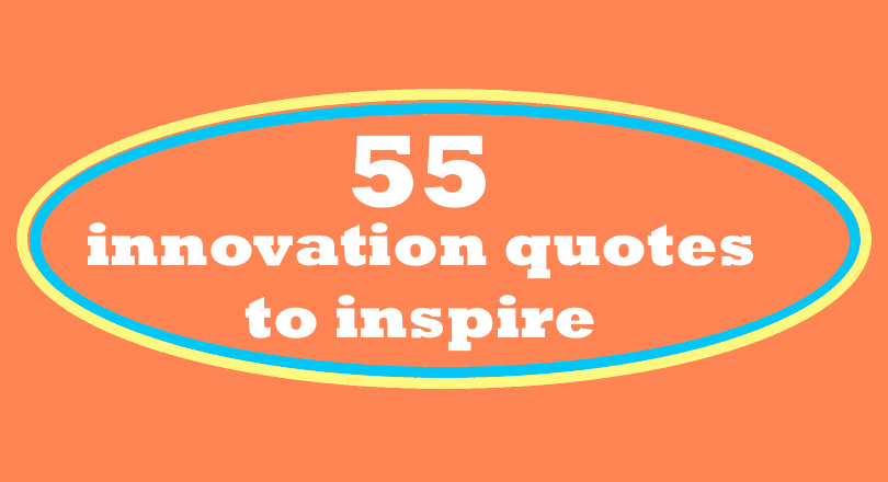 innovation quotes to inspire image