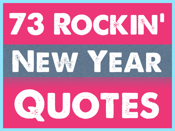 73 rockin new year quotes image