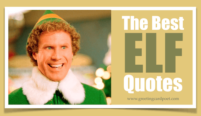 Funny Elf Quotes To Spread Christmas Cheer Greeting Card Poet Best Elf Quotes
