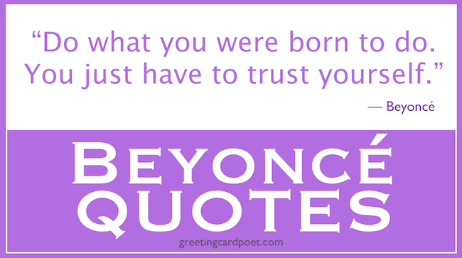 Best Beyonce Quotes From the Queen Herself | Greeting Card Poet