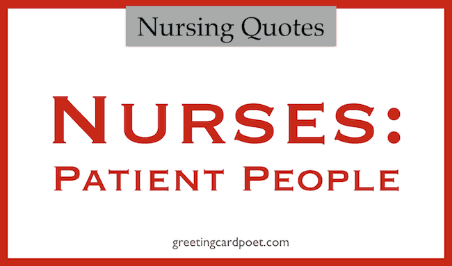 Nursing Quotes Fair Best Nursing Quotes And Sayings  Care Giver  Greeting Card Poet