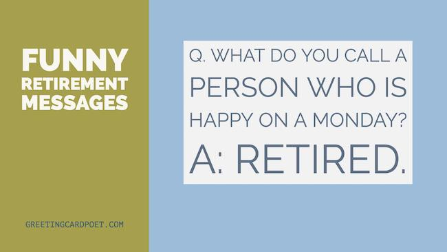 funny retirement messages and sayings