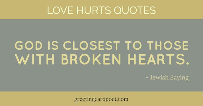 Love Hurts Quotes And Sayings Greeting Card Poet