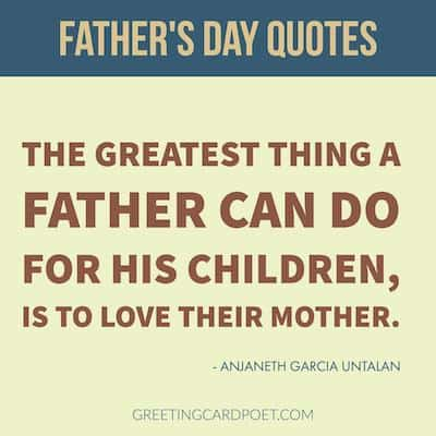 the greatest thing a father can do quote image