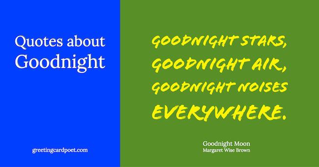 Quotes About Goodnight Sayings And Captions Greeting Card Poet