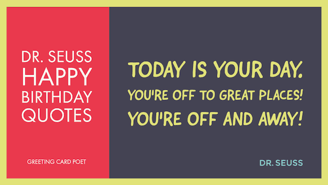Dr Seuss Birthday Quotes and Funny Sayings | Greeting Card Poet