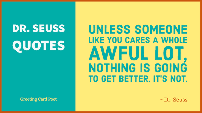 101 Dr Seuss Quotes To Have Some Laughs Fun Before You Are Done
