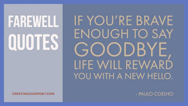 Farewell Quotes | Farewell Quotes Goodbye Sayings For Friends Colleagues And Boss