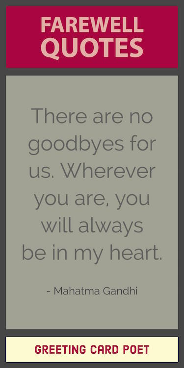 Farewell Quotes & Goodbye Sayings for Friends, Colleagues ...