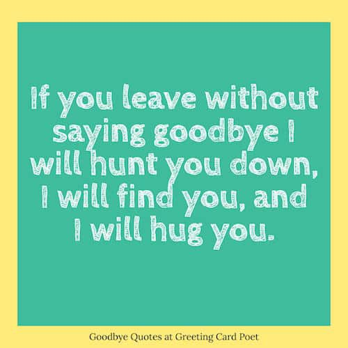 Goodbye Quotes and Sayings | Greeting card Poet