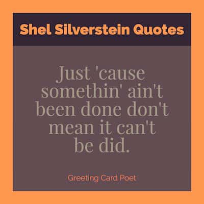 Shel Silverstein Sayings image
