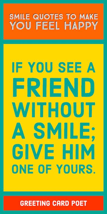 Quote A friend without a Smile image