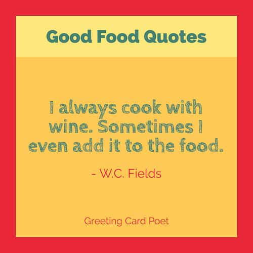 W.C. Fields Quote on food image