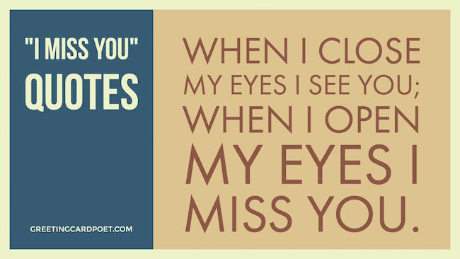 I Miss You Quotes And Missing U Sayings Greeting Card Poet