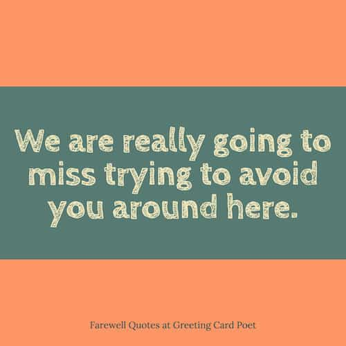 Farewell Quotes Goodbye Sayings For Friends Colleagues And Boss