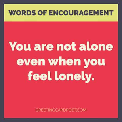 encouraging words about loneliness image