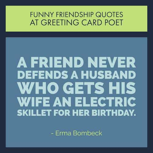Best Friend Funny Quotes Stunning Very Funny Friendship Quotes For Your Favorite Friends