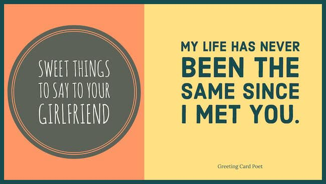 Sweet And Cute Things To Say To Your Girlfriend Greeting Card Poet