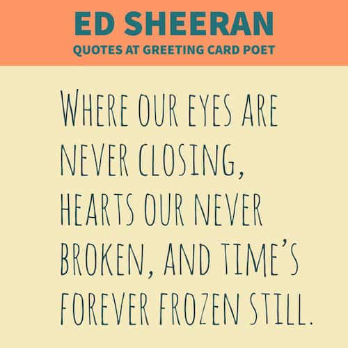 Ed Sheeran Quotes Best Best Ed Sheeran Quotes And Lyrics Greeting Card Poet