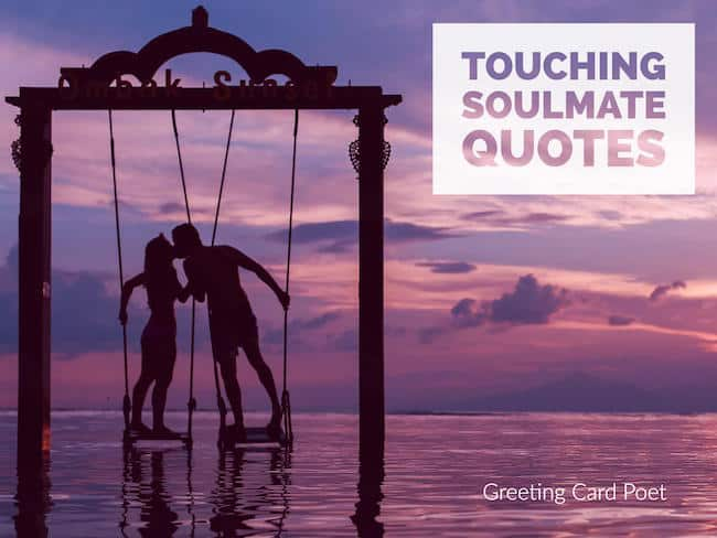 Soulmate Quotes For Those In Love Greeting Card Poet