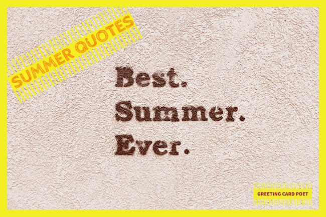 Funny and Warm Quotes about Summer, Sun and Easy Living