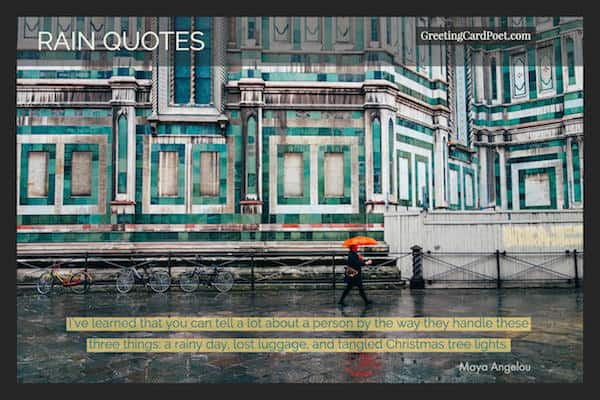 Maya Angelou Quote On Rainy Days Image