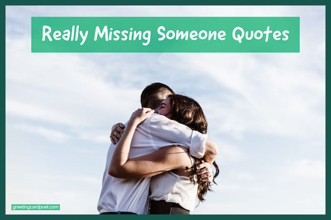 missing someone quotes and can t stop thinking of you greeting