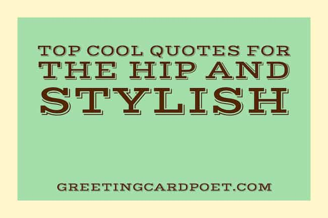 Cool quotes for the hip and stylish image