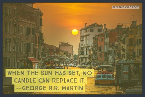 George R.R. Martin quote on Sun setting