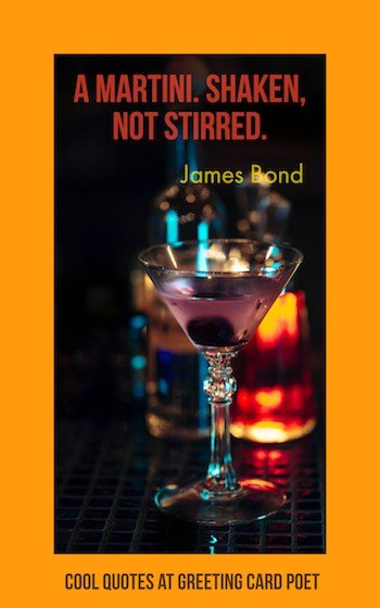 James Bond quote on Martinis image