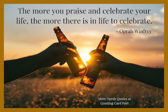 Oprah Saying On Celebrating Life Image