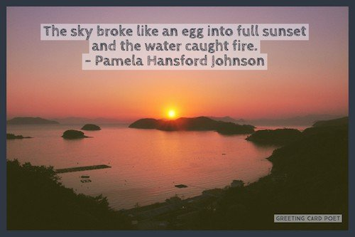 sunset quotes and sun sayings to reflect on greeting card poet