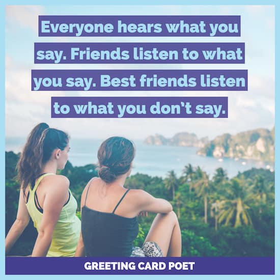 63 Best Friend Quotes To Help Us Appreciate Them Greeting Card Poet