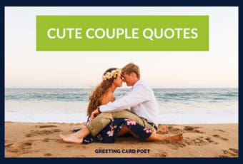 Cute Couple Quotes: Friendship, Romance and Love