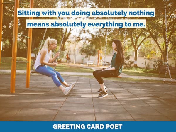 63 Best Friend Quotes To Help Us Appreciate Them | Greeting Card Poet