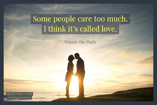 Kind Caring Quotes To Show You Understand Greeting Card Poet Stunning Quotes About Caring For Others