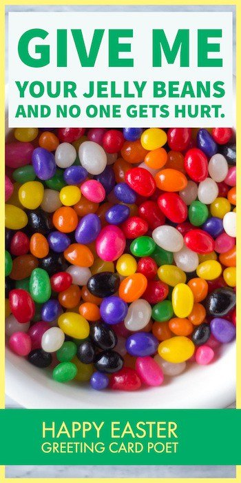 Give me you jelly beans saying image