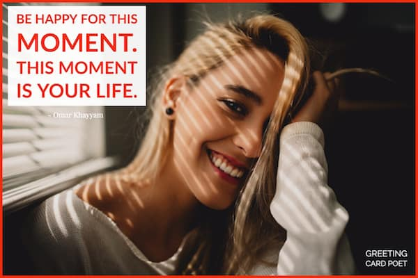 Happy for the moment quotation image