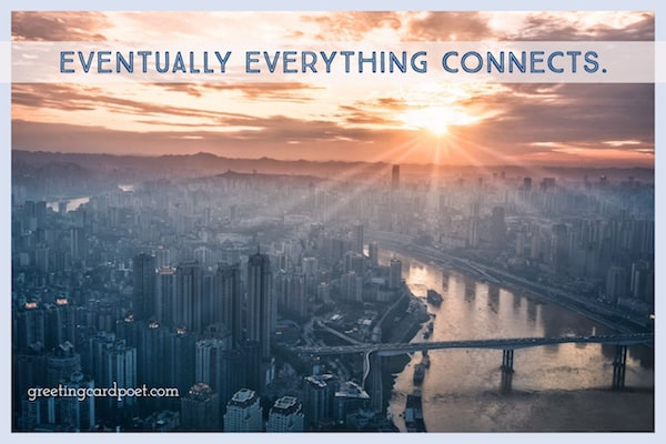 eventually everything connects quotation image