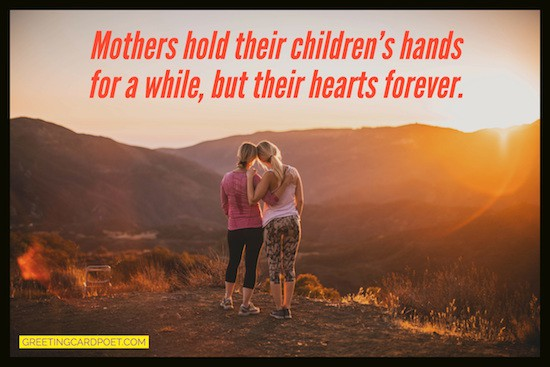 moms hold your hearts forever