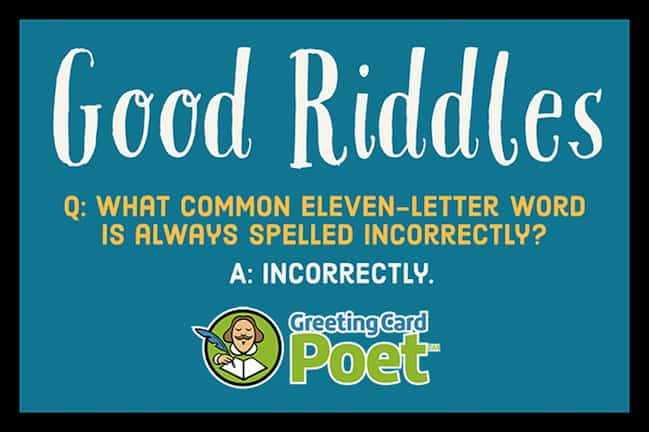 Good Riddles With Answers To Stump Your Friends | Greeting Card Poet
