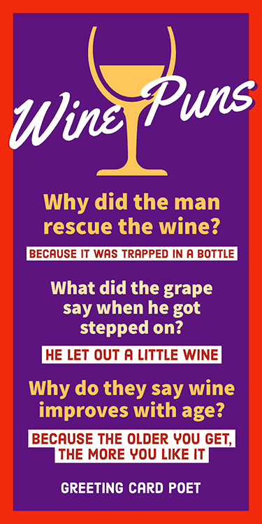 Funny Wine Puns Memes Images And Jokes Greeting Card Poet