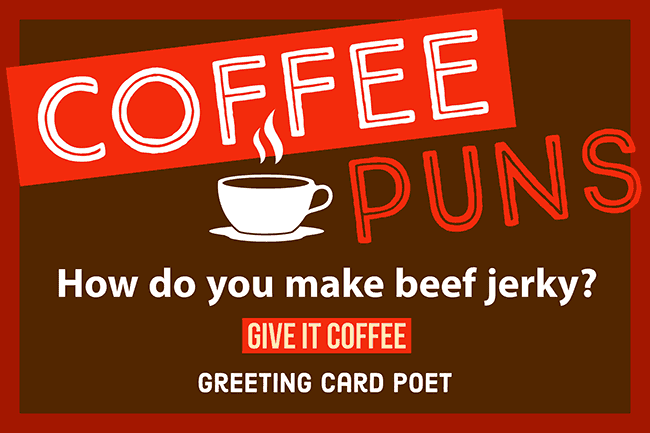 Coffee Puns To Kickstart Your Day - Spill the Beans   Greeting ... #irishCoffee