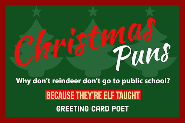 Christmas Puns One Liner.Christmas Puns To Make The Season Merry Bright Greeting