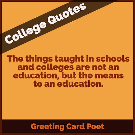 53 College Quotes To Work Your Way Through Greeting Card Poet