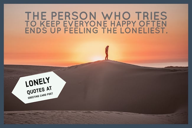 Quotes About Being Lonely Unique Feeling Lonely Quotes That Will Melt Your Heart Greeting Card Poet