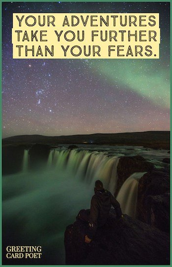 adventures take you further than your fears image